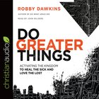 Do Greater Things eAudio