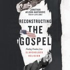 Reconstructing the Gospel eAudio
