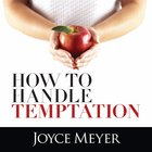 How to Handle Temptation eAudio