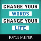 Change Your Words, Change Your Life eAudio