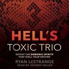 Hell's Toxic Trio eAudio