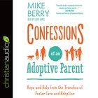 Confessions of An Adoptive Parent eAudio