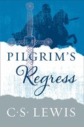 The Pilgrim?S Regress eBook