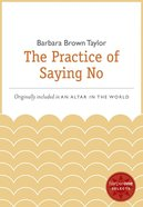 The Practice of Saying No eBook