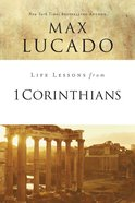 1 Corinthians (Life Lessons With Max Lucado Series) eBook