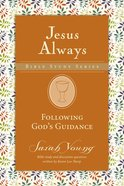 Following Gods Direction (Jesus Always Bible Studies Series)