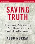 Saving Truth Study Guide eBook