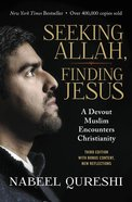 Seeking Allah, Finding Jesus eBook