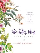 The Better Mom Devotional eBook
