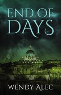 End of Days (#03 in Chronicles Of Brothers - The Trilogy Series) eBook