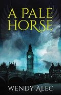 A Pale Horse (The Trilogy) (#02 in Chronicles Of Brothers - The Trilogy Series) eBook