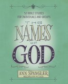 The Names of God: 52 Bible Studies For Individuals and Groups eBook