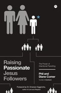 Raising Passionate Jesus Followers eBook