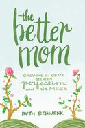The Better Mom eBook