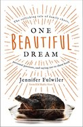 One Beautiful Dream eBook