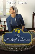 The Midwife's Dream (Amish Heirloom Novella Series) eBook