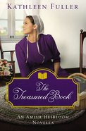 The Treasured Book (Amish Heirloom Novella Series) eBook