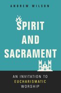Spirit and Sacrament eBook