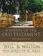 A Survey of the Old Testament Workbook eBook