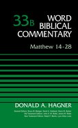 Matthew 14-28, Volume 33B (Word Biblical Commentary Series) eBook