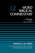 1 Kings, Volume 12 (Word Biblical Commentary Series)