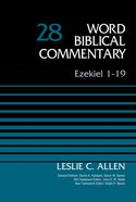 Ezekiel 1-19, Volume 28 (Word Biblical Commentary Series) eBook