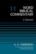 2 Samuel, Volume 11 (Word Biblical Commentary Series)