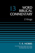 2 Kings (Word Biblical Commentary Series)