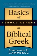 Basics of Verbal Aspect in Biblical Greek eBook