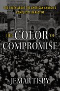 The Color of Compromise eBook