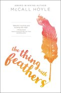 The Thing With Feathers Paperback
