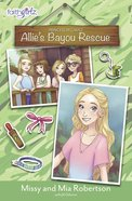 Allie's Bayou Rescue (Faithgirlz! Princess In Camo Series) eBook