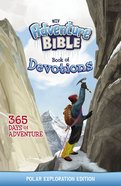NIV Adventure Bible Book of Devotions: Polar Exploration Edition eBook