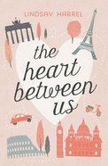 The Heart Between Us eBook