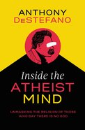Inside the Atheist Mind eBook