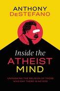 Inside the Atheist Mind eBook