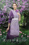 Arms of Mercy (Amish Mercies Series) eBook