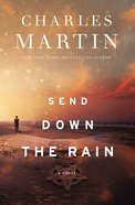 Send Down the Rain Hardback