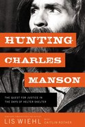 Hunting Charles Manson eBook