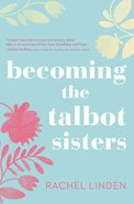Becoming the Talbot Sisters eBook