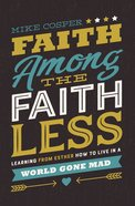 Faith Among the Faithless eBook