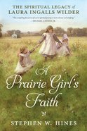 A Prairie Girl's Faith eBook