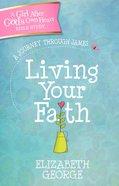 A Living Your Faith