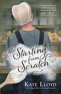 Starting From Scratch (Lancaster Discoveries Series) eBook