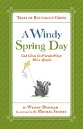 A Windy Spring Day (Tales Of Buttercup Grove Series)