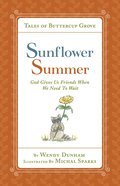 Sunflower Summer (Tales Of Buttercup Grove Series) eBook