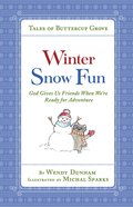 Winter Snow Fun (Tales Of Buttercup Grove Series) eBook