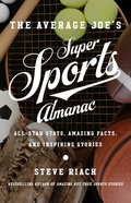 The Average Joe's Super Sports Almanac eBook
