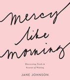 Mercy Like Morning eBook