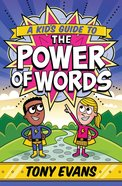 A Kid's Guide to the Power of Words eBook